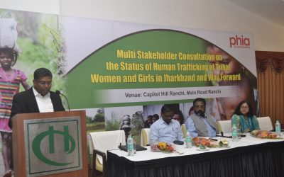 Multi Stakeholder Consultation On The Status Of Trafficking Of Tribal Women And Girls In Jharkhand And Way Forward